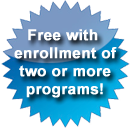 Free With Enrollment in 2 or More Programs!